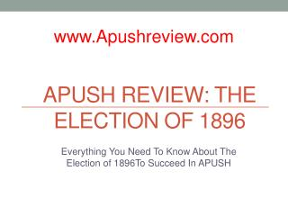 APUSH Review: The Election of  1896