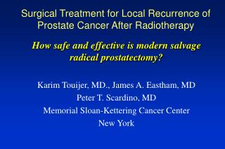 Surgical Treatment for Local Recurrence of Prostate Cancer After Radiotherapy