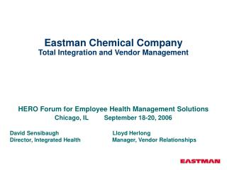 Eastman Chemical Company Total Integration and Vendor Management