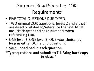 Summer Read Socratic: DOK Requirements