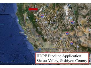 HDPE Pipeline Application  Shasta Valley, Siskiyou County