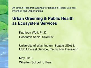 Kathleen Wolf, Ph.D. Research Social Scientist