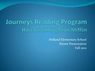 Journeys Reading Program Harcourt/Houghton Mifflin