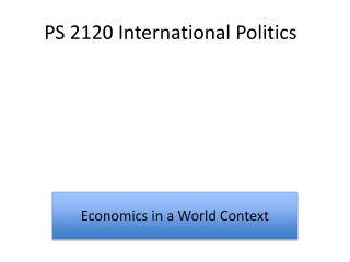 PS 2120 International Politics