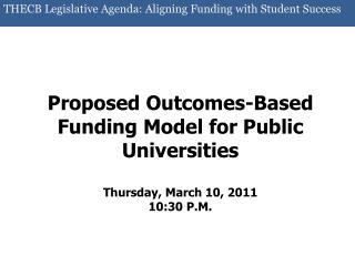 THECB Legislative Agenda: Aligning Funding with Student Success