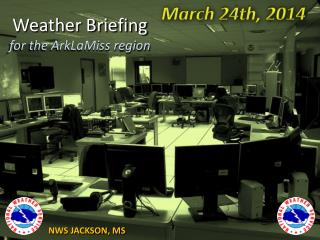 Weather Briefing for the ArkLaMiss region