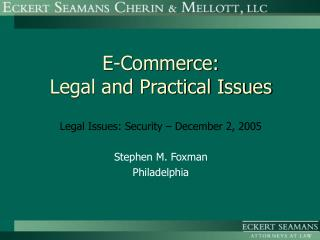 E-Commerce: Legal and Practical Issues