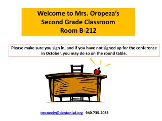 Welcome to Mrs. Oropeza's  Second Grade Classroom Room B-212