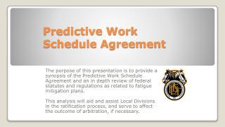 Predictive Work Schedule Agreement