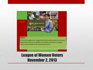 League of Women Voters November 2, 2013