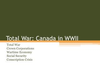 Total War: Canada in WWII