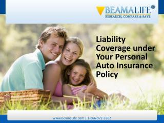 Liability Coverage under Your Personal Auto Insurance Policy