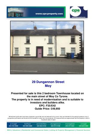 Presented for sale is this 2 bedroom Townhouse located on the main street of Moy Co Tyrone.