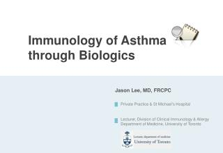 Immunology  of Asthma  through Biologics