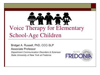 Voice Therapy for Elementary School-Age Children