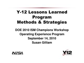 Y-12 Lessons Learned Program Methods & Strategies