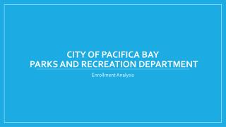 City of  Pacifica Bay Parks and Recreation Department