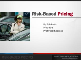 Risk-Based  Pricing