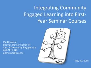 Integrating  Community Engaged Learning into First-Year Seminar Courses