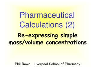 Pharmaceutical Calculations (2)