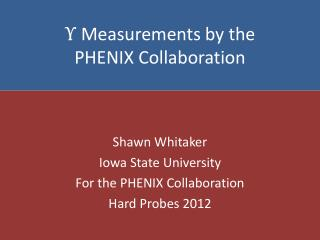 ϒ  Measurements by the  PHENIX Collaboration