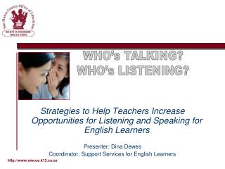 Strategies to Help Teachers Increase Opportunities for Listening and Speaking for English Learners