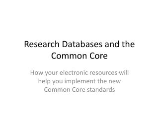 Research Databases and the Common Core