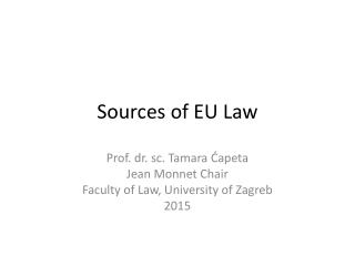 Sources of EU Law