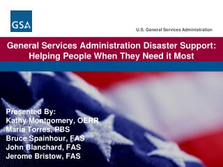 General Services Administration Disaster Support: Helping People When They Need it Most