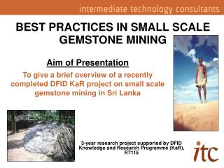 BEST PRACTICES IN SMALL SCALE GEMSTONE MINING
