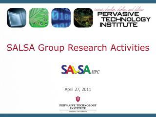 SALSA Group Research Activities