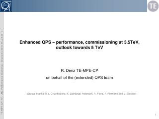 Enhanced QPS  –  p erformance, c ommissioning at  3.5TeV, outlook towards 5 TeV