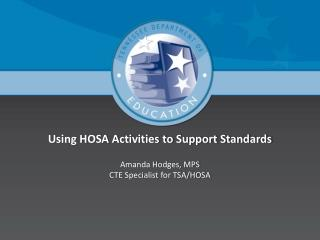 Using HOSA Activities to Support Standards