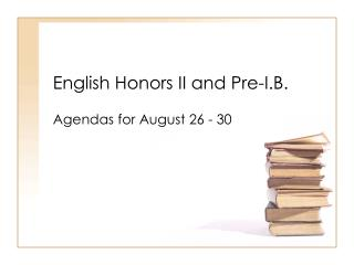 English Honors II and Pre-I.B.