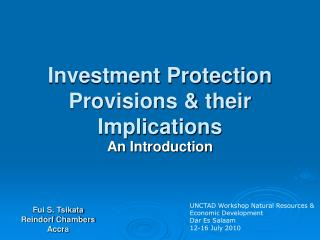 Investment Protection Provisions & their Implications