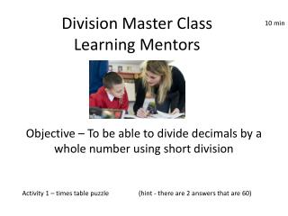 Division Master Class Learning Mentors