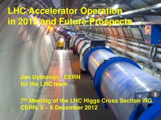 LHC Accelerator Operation in 2012 and Future Prospects