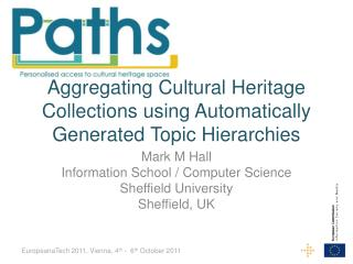 Aggregating Cultural Heritage Collections using Automatically Generated Topic Hierarchies