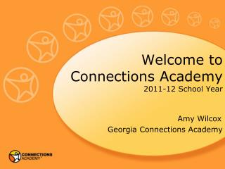 Welcome to Connections Academy 2011-12 School Year