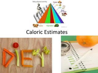 Caloric Estimates