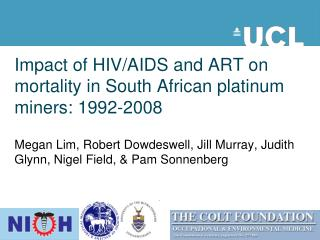 Impact of HIV/AIDS and ART on mortality in South African platinum miners: 1992-2008