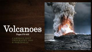 Volcanoes P ages 374-402