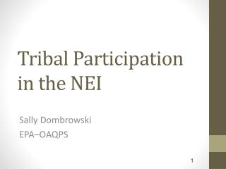 Tribal Participation in the NEI