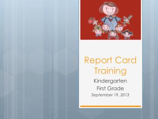 Report Card Training