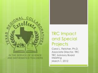 TRC Impact and Special Projects