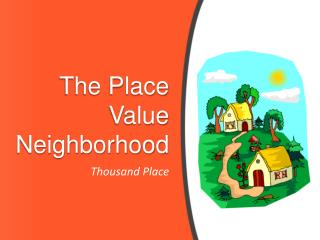 The Place Value Neighborhood