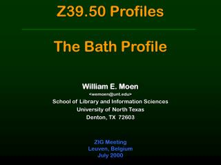 Z39.50 Profiles The Bath Profile