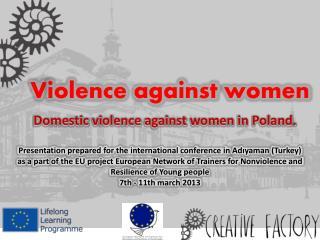 V iolence against women