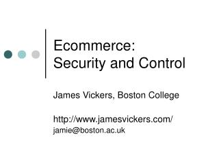Ecommerce:  Security and Control