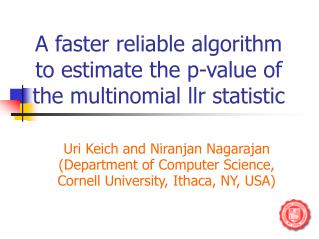 A faster reliable algorithm to estimate the p-value of the multinomial llr statistic